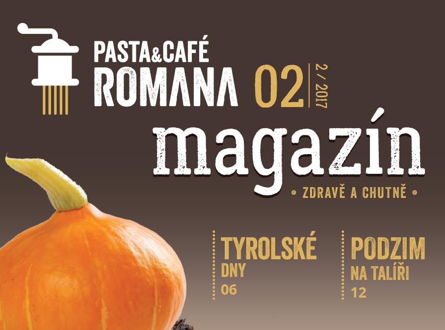Přečtěte si druhé číslo magazínu PASTA&CAFÉ ROMANA